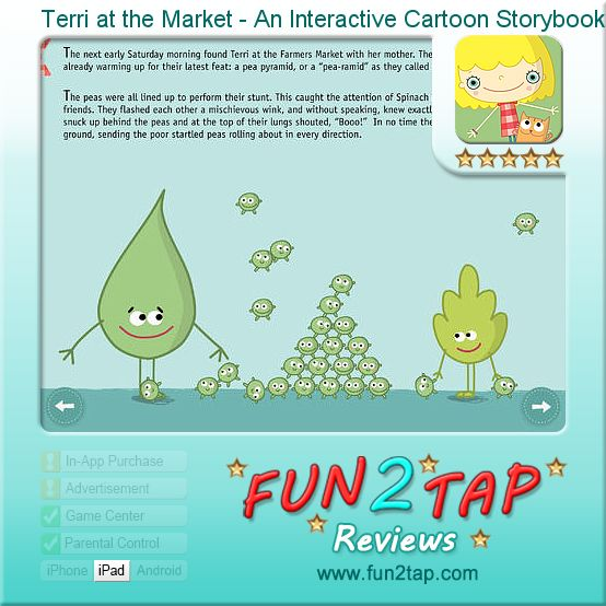 Terri at the Market - An Interactive Cartoon Storybook for Children - Bringing Vegetables to the Table. Full review at: http://fun2tap.com/index.cfm#id2293 --------------------------------------------- #apps #iosApps #iPad #iPhone #games