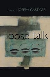 Loose Talk, from Lost Horse Press