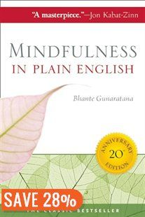 Mindfulness in Plain English: 20th Anniversary Edition Book by Bhante Gunaratana | Trade Paperback | chapters.indigo.ca
