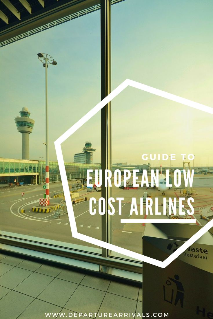 Guide To European Low Cost Airlines - Compare Different Airlines and What To Be Prepared For Flying On Budget