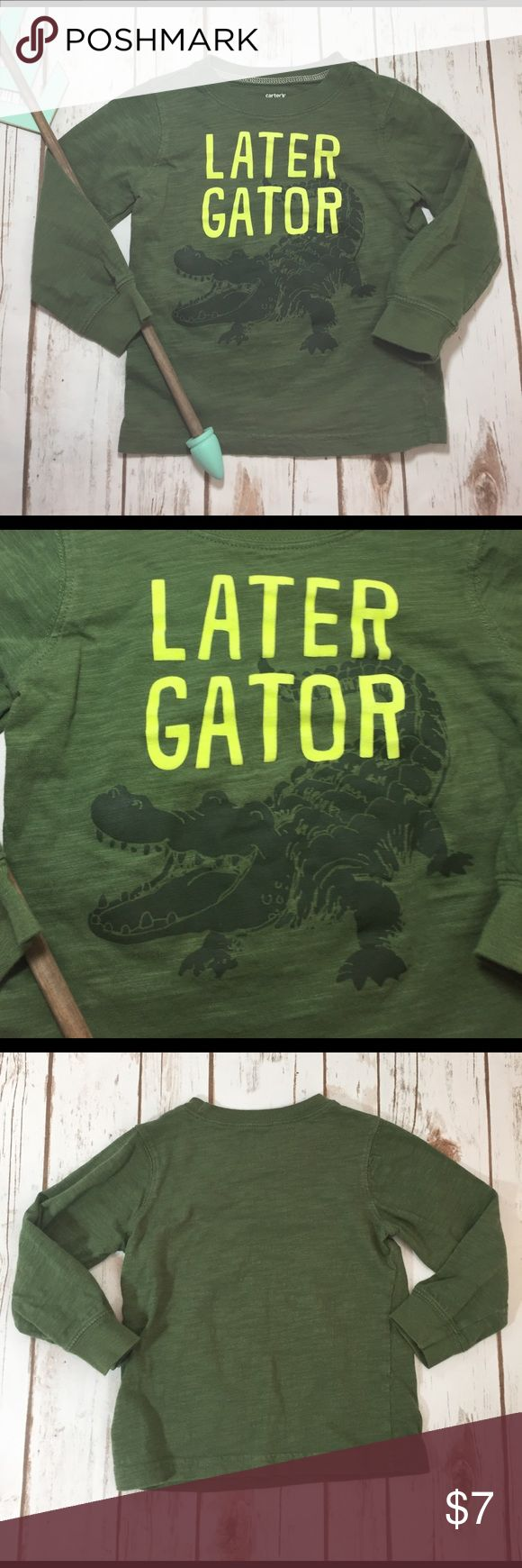 """Carter's """"Later Gator"""" green long sleeved top 100% cotton and in great condition Carter's Shirts & Tops Tees - Long Sleeve"""