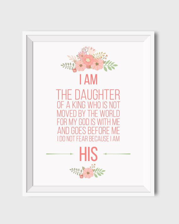 I am the daughter of a King Who is not moved by the world For my God is with me And goes before me I do not fear Because I am His.  Beautiful Christian printable wall art for baby girls nursery - coral and green colors, cute floral elements. Perfect baby shower or baptism gift! Version with pink color included (see the second preview).  This listing is for ~DIGITAL DOWNLOAD~ 300 dpi resolution JPEG files size 8x10 and 11x14. ♥ My other I am His prints: https://www.etsy.com/shop...
