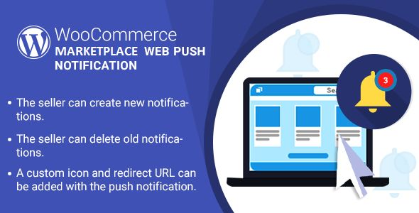 WordPress WooCommerce Marketplace Web Push Notification Plugin
