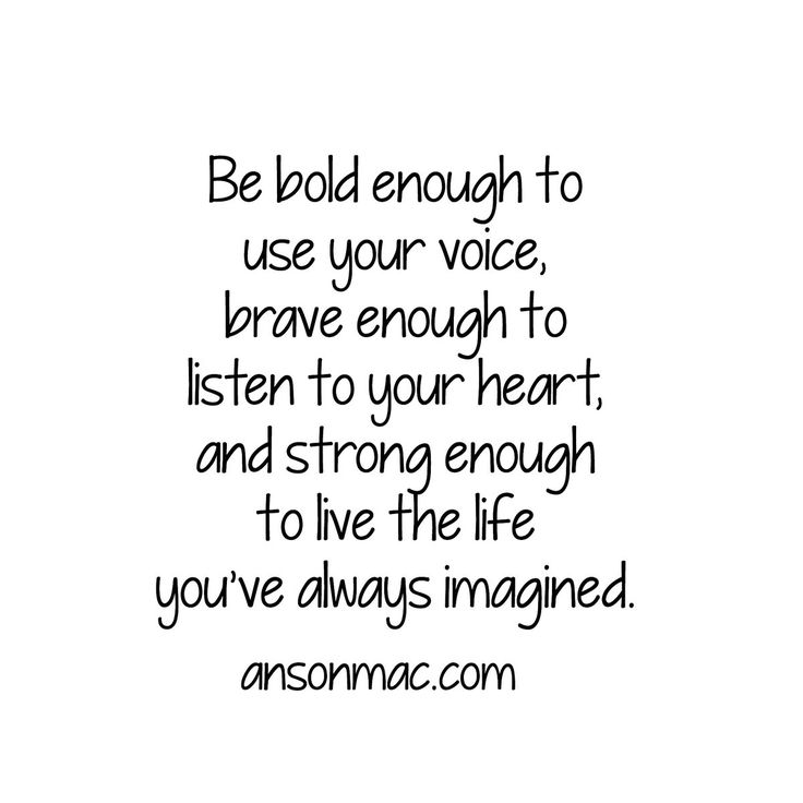 Listen To Your Heart Quotes: 25+ Best Be Bold Quotes On Pinterest