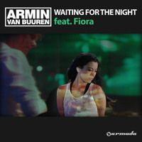 Armin van Buuren feat. Fiora - Waiting For The Night (Extended Version) by Armin van Buuren on SoundCloud
