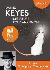 Critiques, citations, extraits de Des fleurs pour Algernon de Daniel Keyes. Charlie Gordon é un atardé don le QI culmine à 70, Charlie é gentil av...