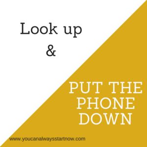 Look up and put the phone down