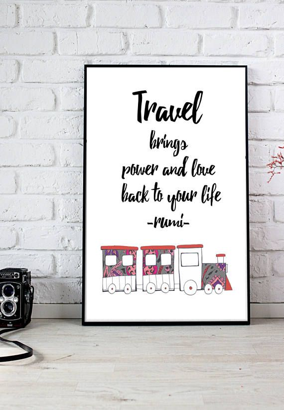 Travel brings power and love back to your life Print, Printables, Love, Motivational poster, Hand-drawn train with floral background, pdf