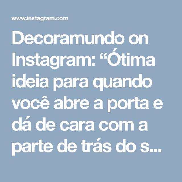 """Decoramundo on Instagram: """"Ótima ideia para quando você abre a porta e dá de cara com a parte de trás  do sofá."""""""