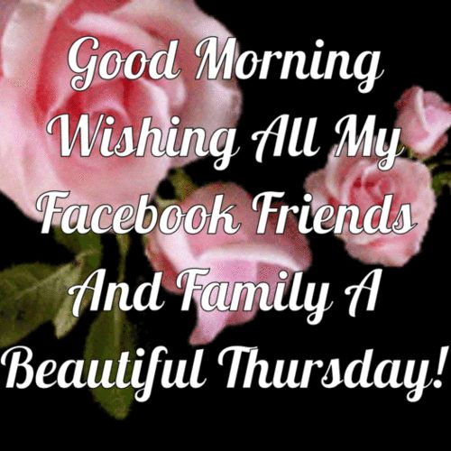 Good Morning My Beautiful Friend Quotes: 702 Best Images About Thursday Blessings! On Pinterest