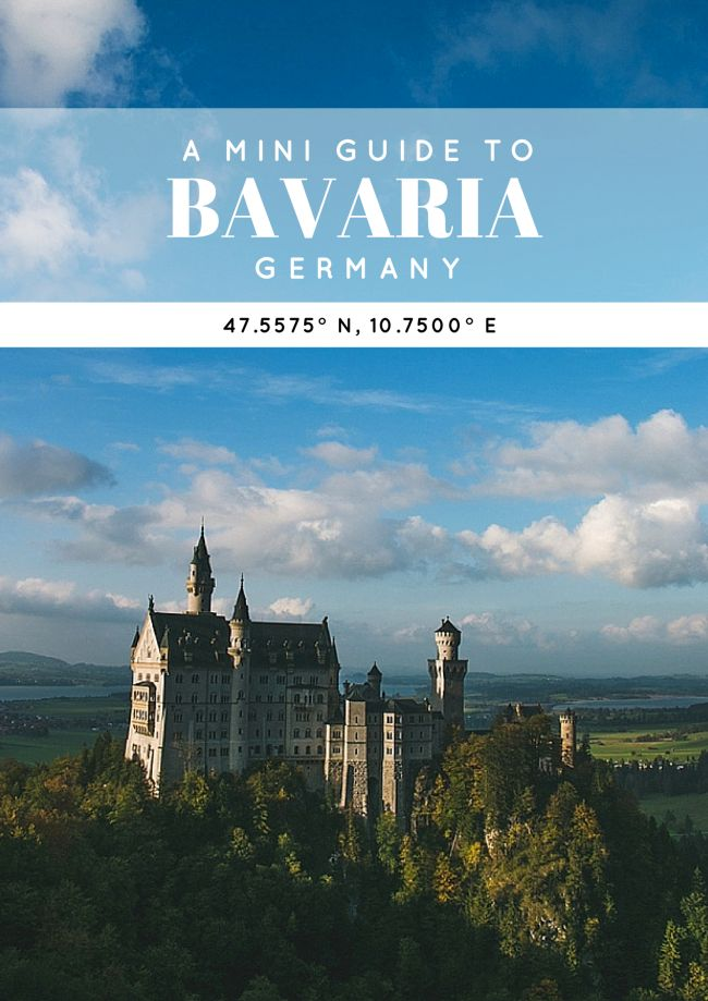 A Mini Guide to Bavaria • The Overseas Escape