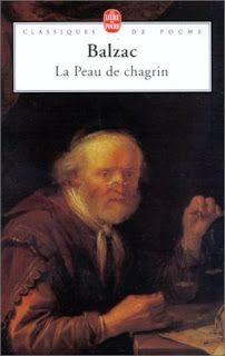 La Peau de Chagrin, Honoré de Balzac Un roman fantastique qui dévoile à l'homme son impuissance face à la mort, face à ses désirs - face à lui-même. L'homme n'est pas son propre maître, il est faible.