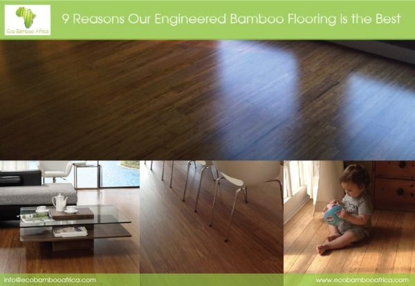 Top 9 Reasons Our Engineered #Bamboo #Flooring is the Best