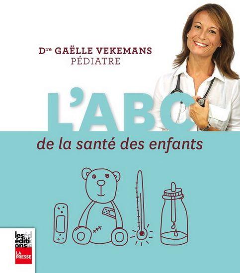 ABC de la santé des enfants(L') par VEKEMANS, GAËLLE #livres Maternité Bébé #Famille