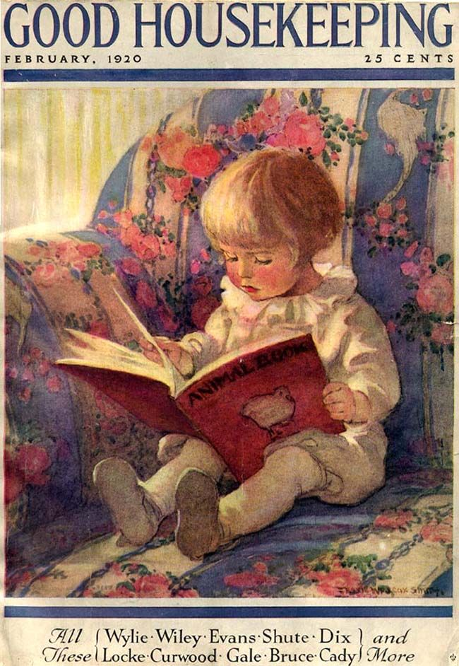 Good Housekeeping 1920-02  Good Housekeeping magazine cover (February 1920) by JESSIE WILLCOX SMITH (Artist. USA, 1863-1935). Child reading 'Animal Book.' ... Image enhanced - pfb. See original at source. ... Give credit where due. Pin from the Primary Source.