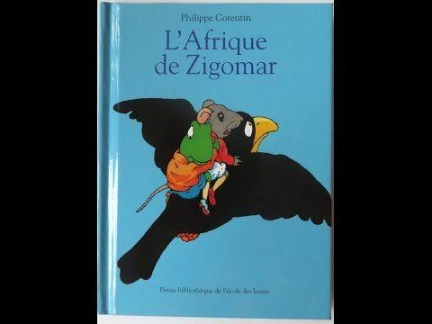 L'Afrique de Zigomar de Philippe Corentin - YouTube