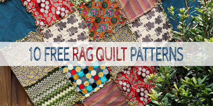 10 Free Rag Quilt Patterns, learn how to make beautiful rag quilts that produce a very cuddly finish, from baby rag quilts to more advanced rag quilt patterns.