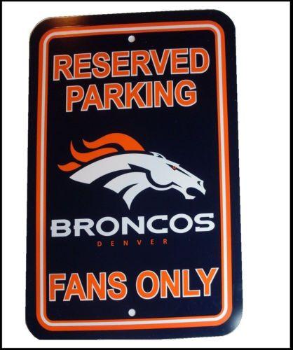 """NFL Denver Broncos 12""""x18"""" Reserved Parking Sign Fans Only Football Man Cave"""