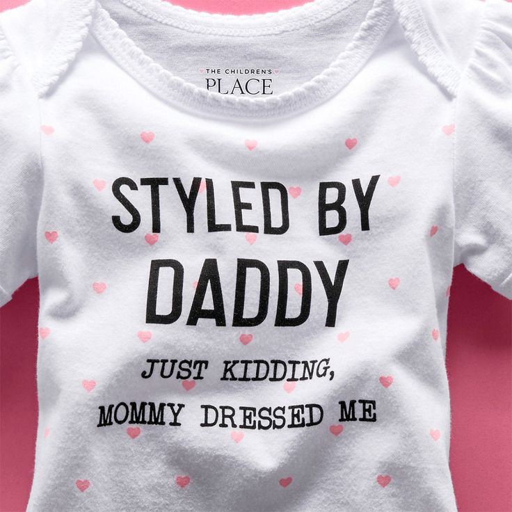 """""""Styled by daddy. Just kidding, mommy dressed me"""" 