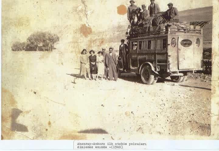Aksaray - Ankara İlk otobüs yolcuları dinlenme anında 1940
