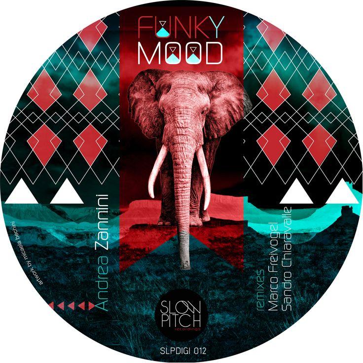 slpdigi012 Funky mood http://www.slowpitch.biz/portfolio/andrea-zannini-funky-mood-slpdigi-012/ http://www.beatport.com/release/funky-mood/999540