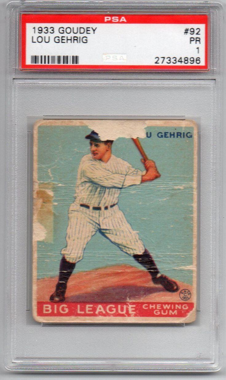 1933 Goudey Lou Gehrig 92 PSA 1 PR Yankees HOF