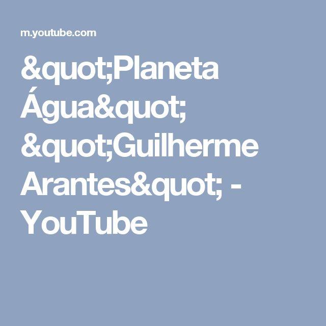"""Planeta Água""  ""Guilherme Arantes"" - YouTube"