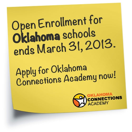 Open Enrollment for Oklahoma schools ends March 31! Apply for the 2013–14 school year at Oklahoma Connections Academy: http://www.connectionsacademy.com/oklahoma-school/enrollment/home.aspx