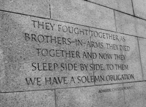 """They fought together as brothers-in-arms. They died together and now they sleep side by side. To them we have a solemn obligation.""  quote, military service, quotes about military service, gratitude for military service"