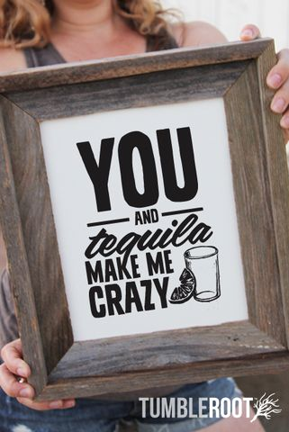 You and Tequila Country Music Print #tequila #country