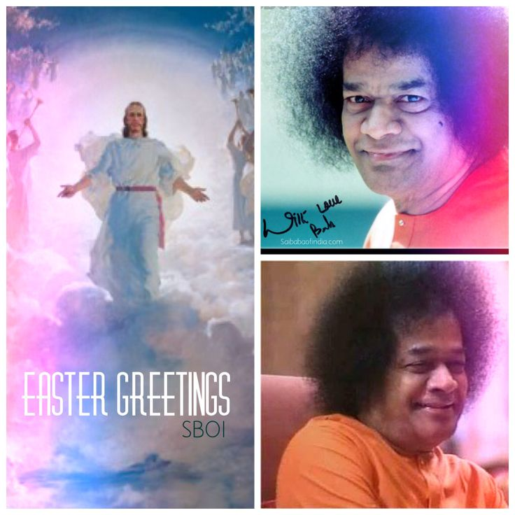 Easter Greetings to All...  Love All- Serve All.  - Sri Sathya Sai Baba