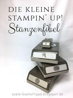 Die kleine Stampin' Up! Stanzenfibel – alles was man über Stanzen wissen mu…