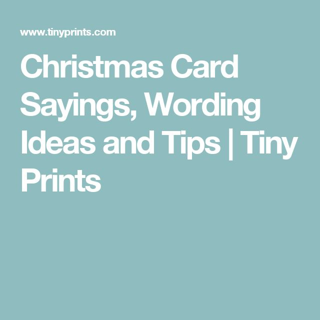 Christmas Card Sayings, Wording Ideas and Tips | Tiny Prints