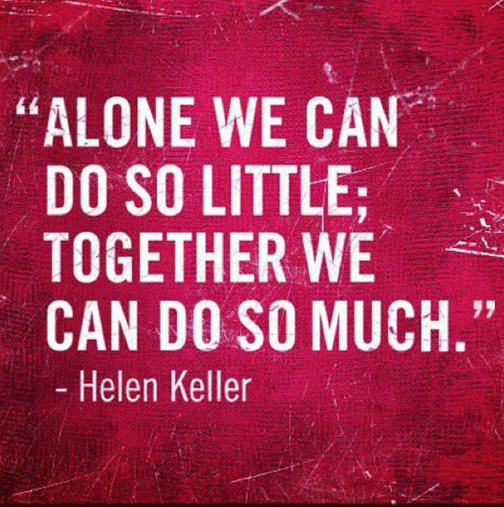 Team Love Quotes: The 13 Best Quotes- Unity/Teamwork Images On Pinterest