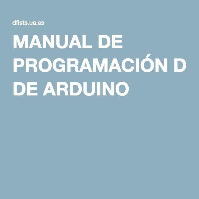 MANUAL DE PROGRAMACIÓN DE ARDUINO                                                                                                                                                                                 Más
