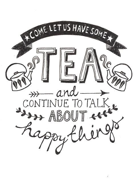 Let us have some tea.