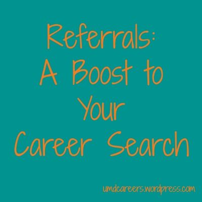 Referrals: A boost to your career search