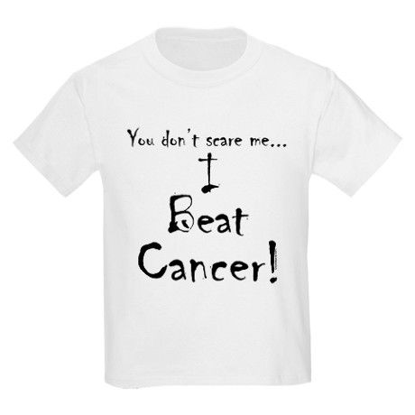 I Beat Cancer! Kids Light T-Shirt - I can't wait to get this for my son. <3