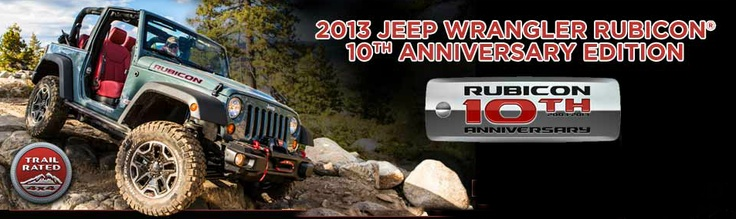 2013 Jeep Wrangler Rubicon 10th Anniversary!    Accepting orders starting January 15th for late spring delivery.