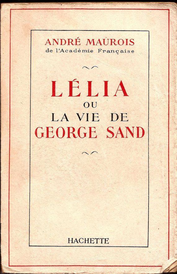Rare 1952 Lelia ou La Vie De George Sand / by PenelopesHopeChest, $15.00