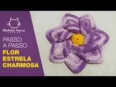 Flor Estrela Charmosa   Flor Estrela   Passo a passo   Andréia Souza Crochê - YouTube