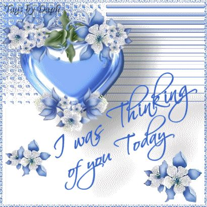 I was thinking of you today love friendship blue friend friendship quote thinking of you greeting hugs and kisses for you graphics friends and family greeting