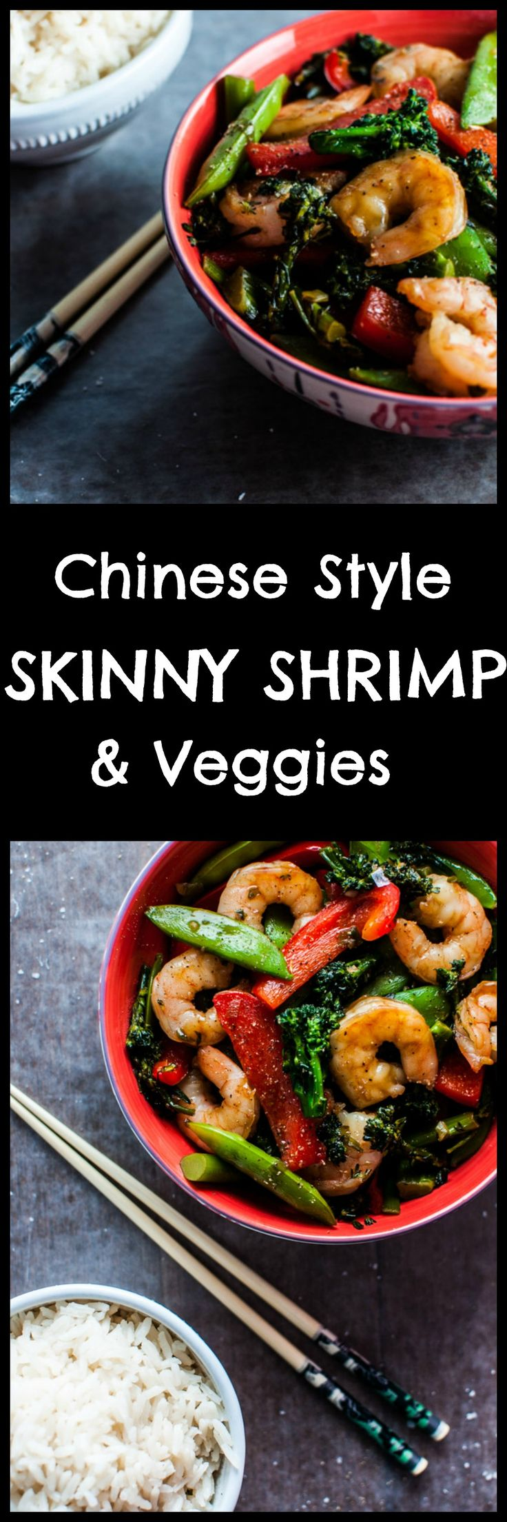 This Chinese style skinny shrimp and vegetables dish is ready in under half an hour and is packed with flavor!