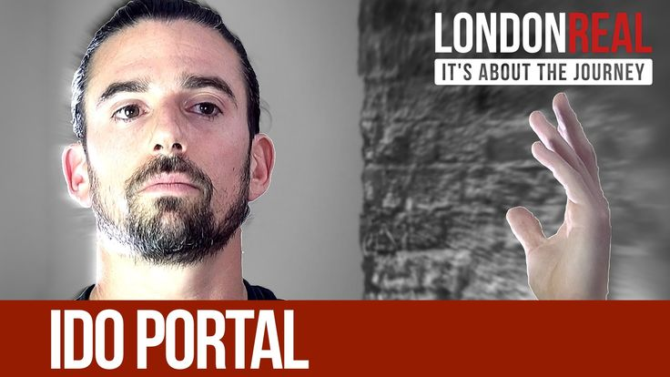 Ido Portal - Just Move | London Real Great interview with Ido Portal, its long but its worth the time.  He's really talking about the mind body spirit connection - being present in your body, being able to move in all kinds of complex ways - not sports - living exploring, inhabiting our bodies and creating our lives with them, very cool.