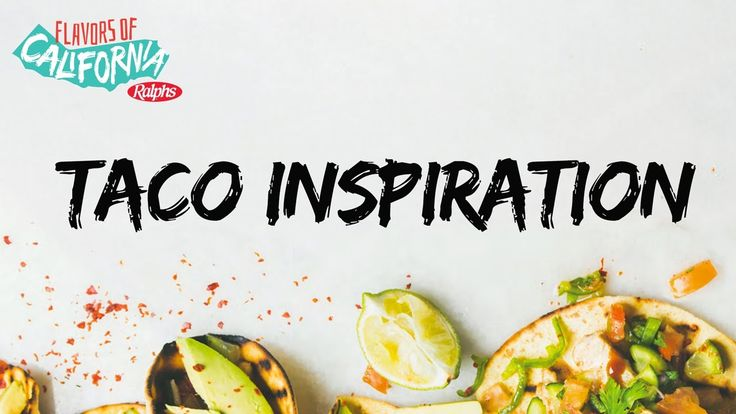 Ralphs │Flavors of California: Tacos Inspiration with Josh Elkin (Episod...