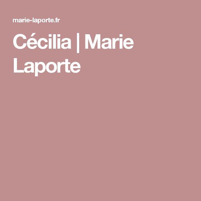 Cécilia | Marie Laporte