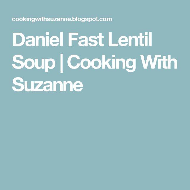 Daniel Fast Lentil Soup | Cooking With Suzanne