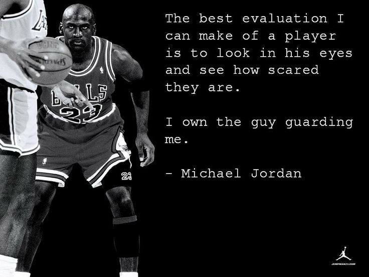 Michael Jordan Quotes: I Own The Guy Guarding Me. Michael Jordan Quotes