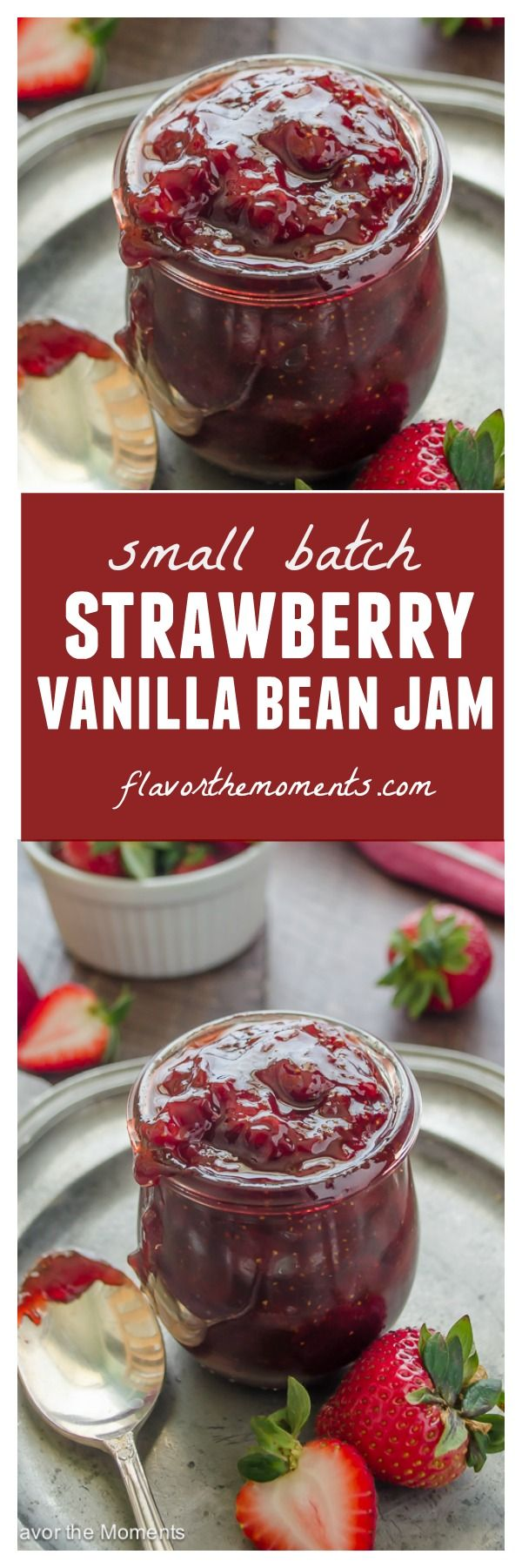 Small Batch Strawberry Vanilla Bean Jam is made with just 4 ingredients, with no refined sugar and minimal effort! @FlavortheMoment