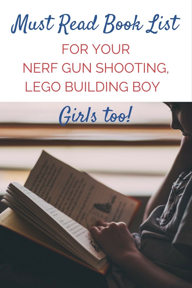 A must read book list for the Lego Building, Nerf gun shooting boy (or girl) in your life. via @https://www.pinterest.com/Captiv8Compass/